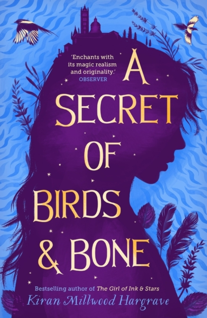 A Secret of Birds and Bone by Kiran Millwood Hargrave