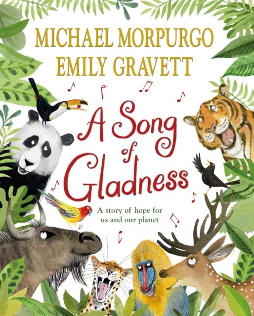 A Song of Gladness by Michael Morpurgo, Emily Gravett