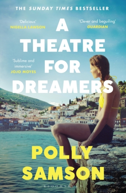 A Theatre for Dreamers by Polly Samson | 9781526600592