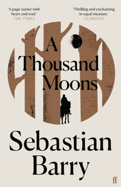 A Thousand Moons by Sebastian Barry | 9780571333394