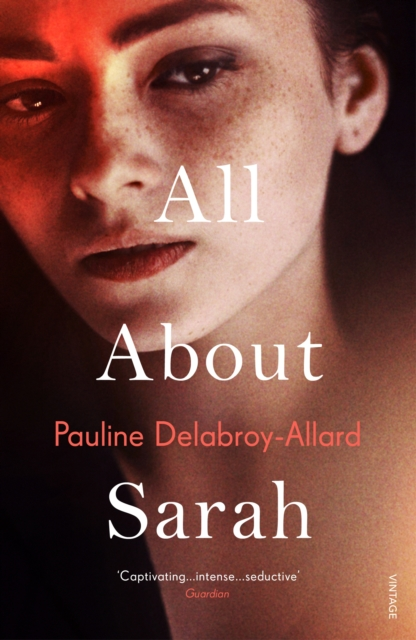 All About Sarah by Pauline Dellabroy-Allard