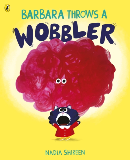 Barbara Throws a Wobbler by Nadia Shireen