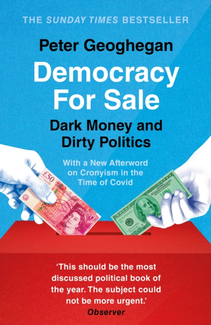 Democracy For Sale by Peter Goeghegan