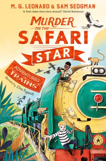 Murder on the Safari Star by M.G. Leonard and Sam Sedgman, Elisa Paganelli