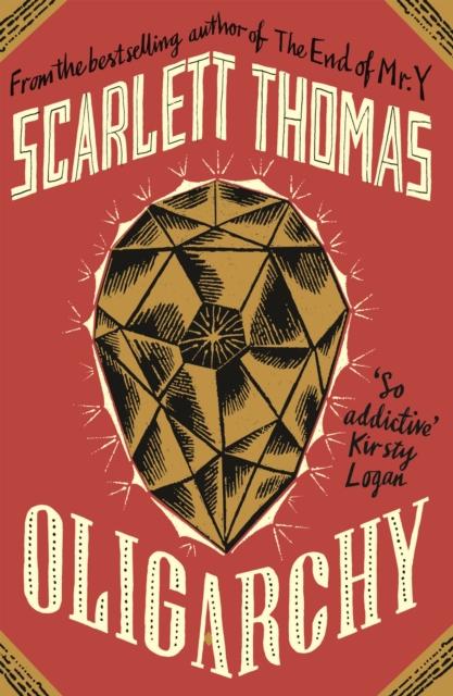 Oligarchy by Scarlett Thomas | 9781786897800