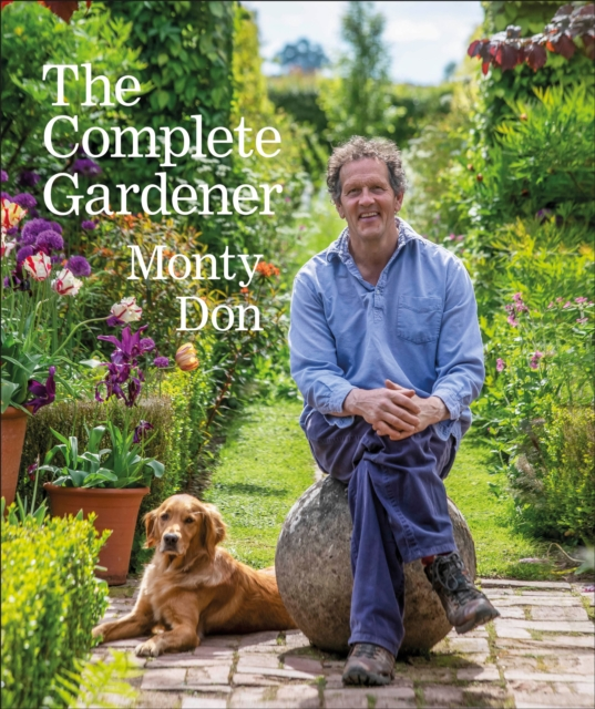 The Complete Gardener by Monty Don | 9780241424308