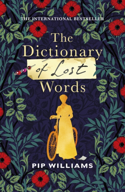 The Dictionary of Lost Words by Pip Williams | 9781784743864