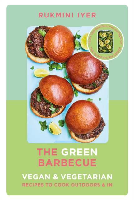 The Green Barbecue by Rukmini Iyer | 9781529110272