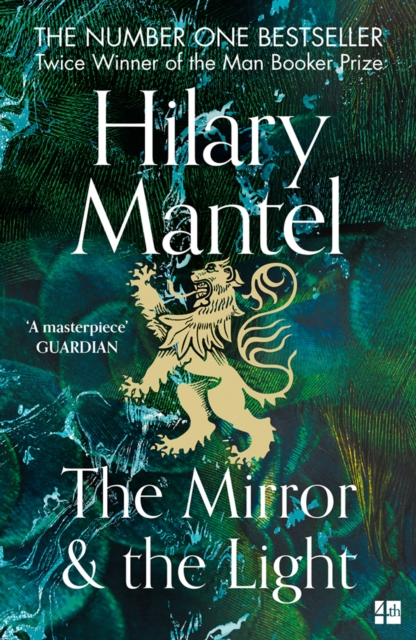 The Mirror and the Light by Hilary Mantel | 9780007481002