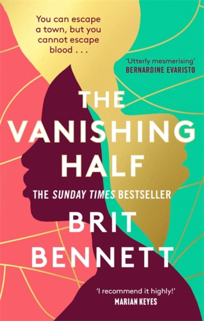 The Vanishing Half by Brit Bennett | 9780349701479