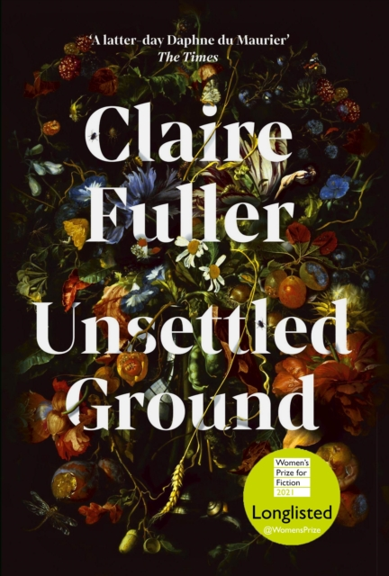 Unsettled Ground by Claire Fuller | 9780241457443