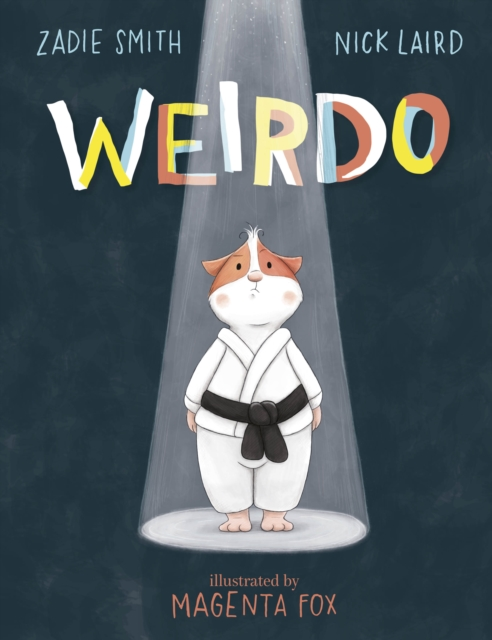 Weirdo by Zadie Smith and Nick Laird, Magenta Fox | 9780241449608