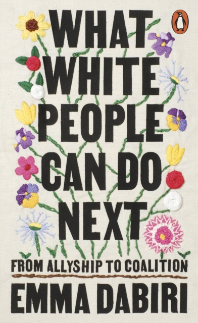 What White People Can Do Next by Emma Dabiri | 9780141996738