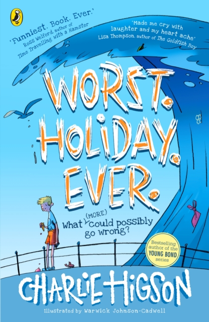 Worst. Holiday. Ever. by Charlie Higson | 9780241414781