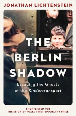The Berlin Shadow by Jonathan Lichtenstein