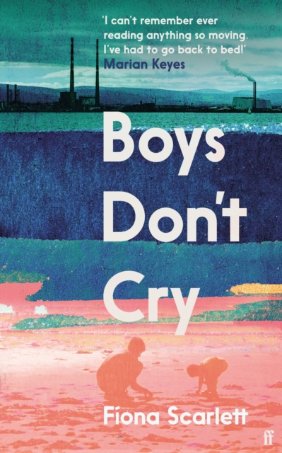 Boys Don't Cry by Fíona Scarlett | 9780571366071