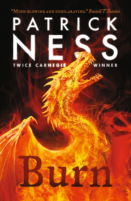Burn by Patrick Ness | 9781406393972