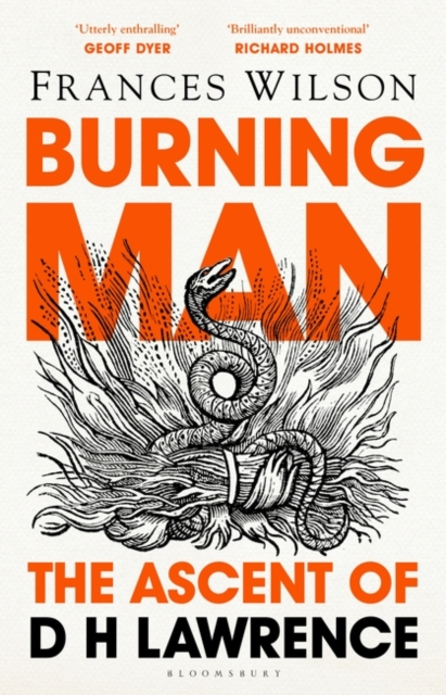 Burning Man: The Ascent of D H Lawrence by Frances Wilson | 9781408893623