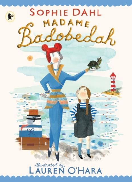 Madame Badobedah by Sophie Dahl, Lauren O'Hara | 9781406393002