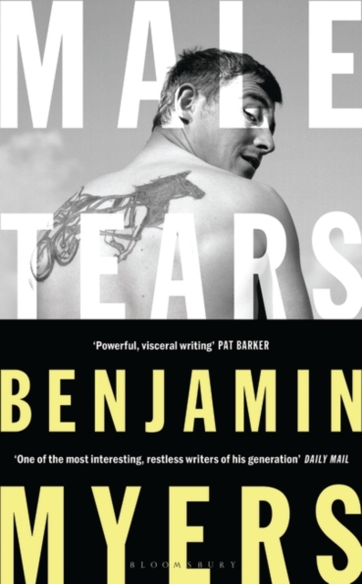 Male Tears by Benjamin Myers | 9781526611352