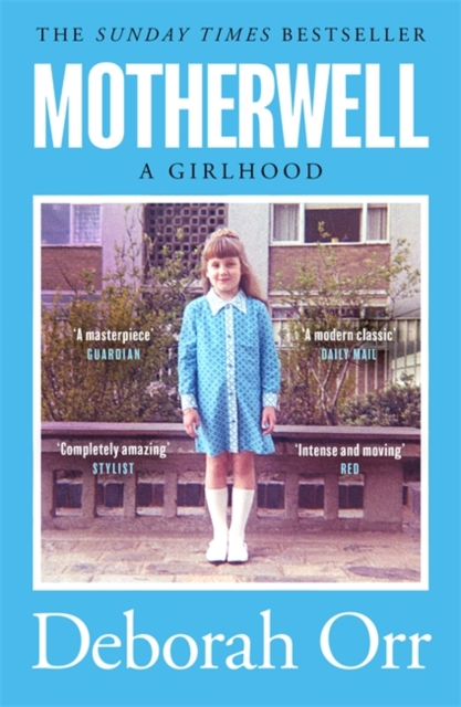 Motherwell by Deborah Orr | 9781474611466