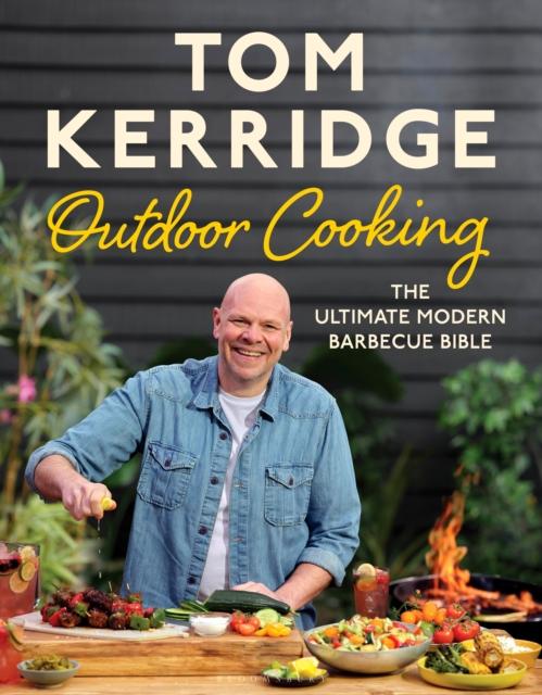 Tom Kerridge's Outdoor Cooking by Tom Kerridge | 9781526641427