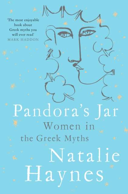 Pandora's Jar: Women in the Greek Myths by Natalie Haynes | 9781509873142