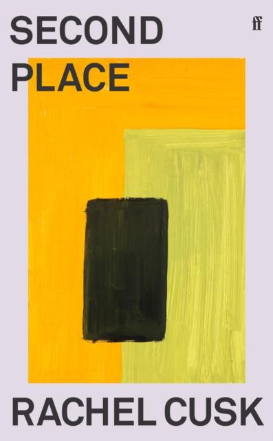 Second Place by Rachel Cusk | 9780571366293