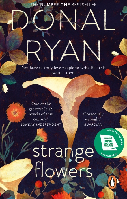 Strange Flowers by Donal Ryan | 9781784163044