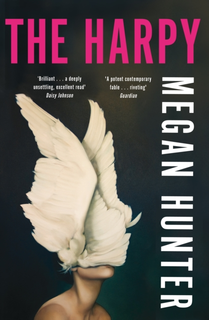 The Harpy by Megan Hunter | 9781529010237