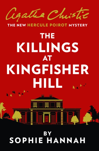 The Killings at Kingfisher Hill by Sophie Hannah | 9780008264550