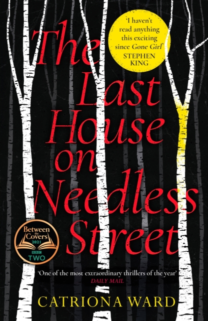 The Last House on Needless Street by Catriona Ward | 9781788166164