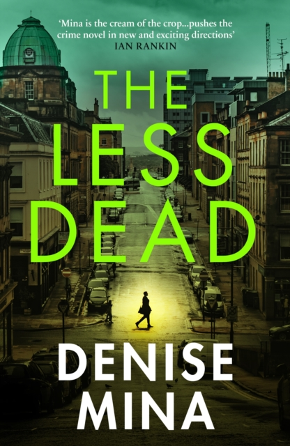 The Less Dead by Denise Mina | 9781529111804