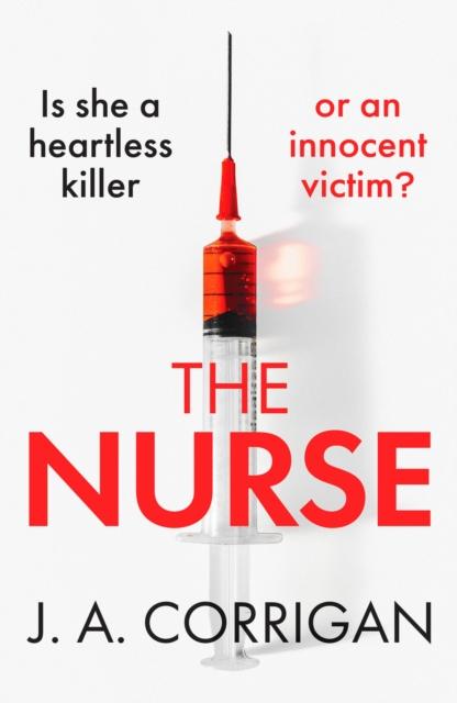 The Nurse by J.A. Corrigan