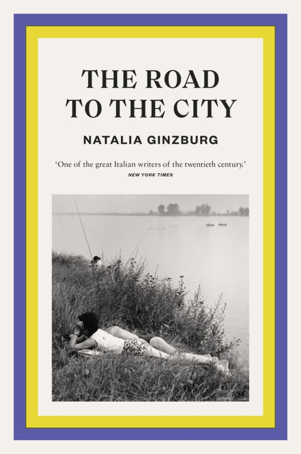 The Road to the City by Natalia Ginzburg (tr. Frances Frenaye)