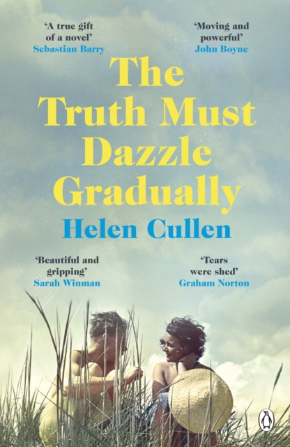 The Truth Must Dazzle Gradually by Helen Cullen | 9781405935173