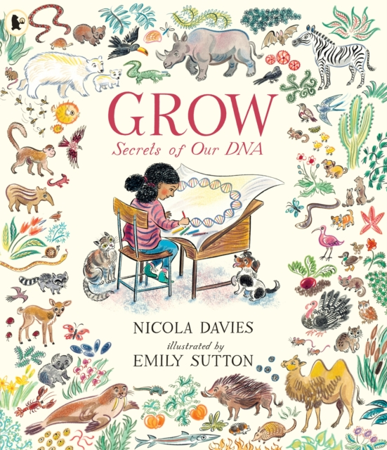 Grow: Secrets of Our DNA by Nicola Davies, Emily Sutton | 9781406394337