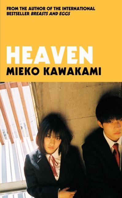 Heaven by Mieko Kawakami (tr. Sam Bett and David Boyd)