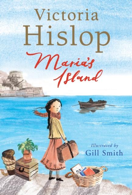 Maria's Island by Victoria Hislop, Gill Smith