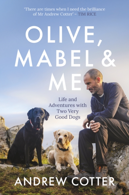 Olive, Mabel & Me by Andrew Cotter