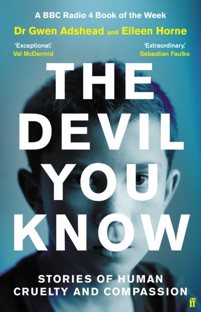 The Devil You Know by Gwen Adshead & Eileen Horne