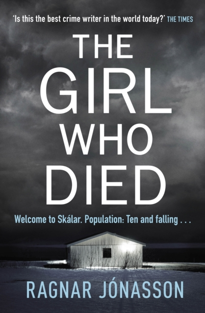 The Girl Who Died by Ragnar Jónasson | 9780241400128