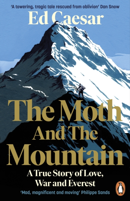 The Moth and the Mountain by Ed Caesar