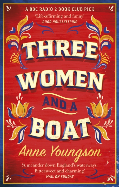 Three Women and a Boat by Anne Youngson | 9781784165338