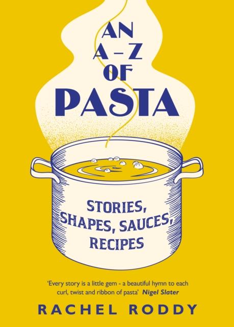 An A-Z of Pasta by Rachel Roddy | 9780241402504