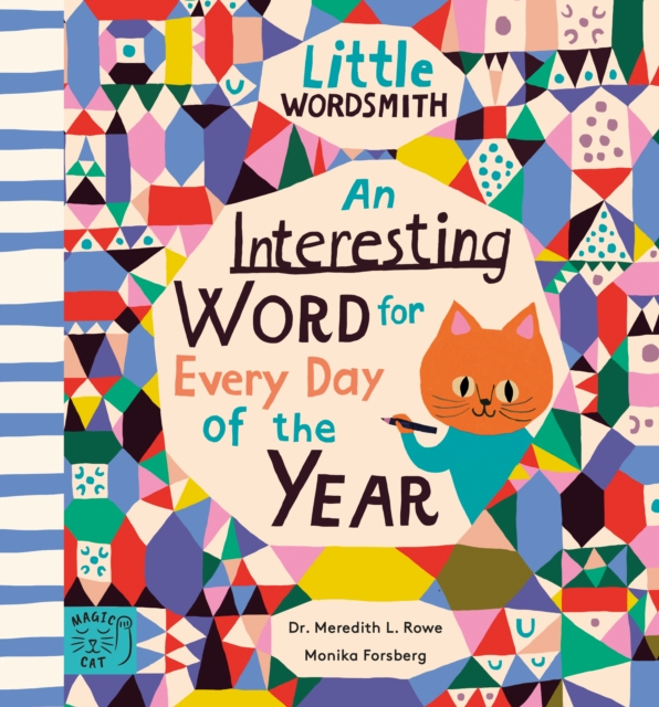 An Interesting Word for Every Day of the Year by Dr. Meredith L. Rowe, Monika Forsberg | 9781913520045