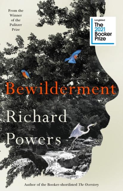 Bewilderment (PRE-ORDER) by Richard Powers | 9781785152634