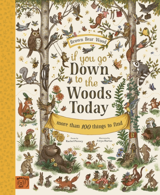 If You Go Down to the Woods Today by Rachel Piercey, Freya Hartas