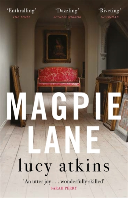 Magpie Lane by Lucy Atkins | 9781784293833