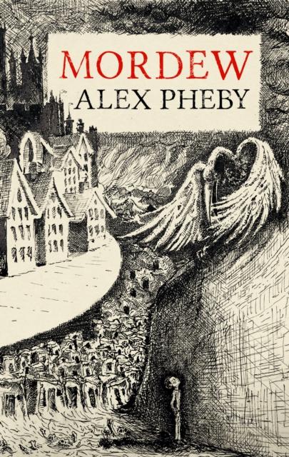 Mordew by Alex Pheby | 9781913111120